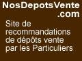 Trouvez les meilleurs dépôts vente avec les avis clients sur DepotsVente.NosAvis.com